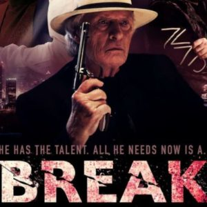 Break Trailer Starring Rutger Hauer In Final Film Role Arrives